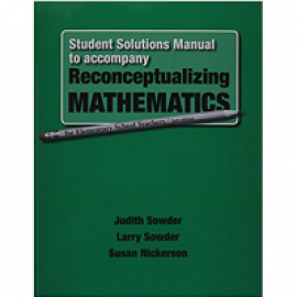 Student Solutions Manual To Accompany Reconseptualizing Mathematics For Elementary School Teachers